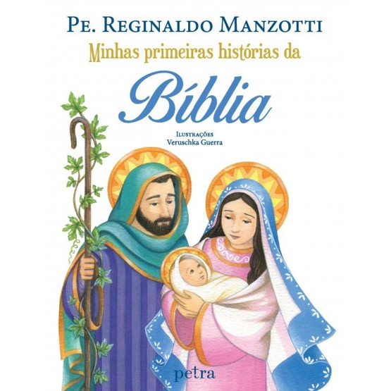 MINHAS PRIMEIRAS HISTORIAS DA BIBLIA