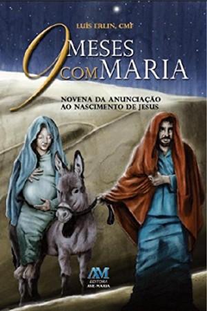 9 MESES COM MARIA