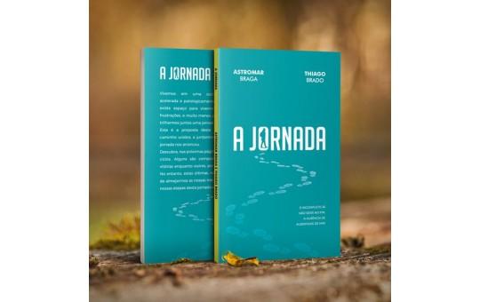 LIVRO A JORNADA - THIAGO BRADO E ASTROMAR BRAGA