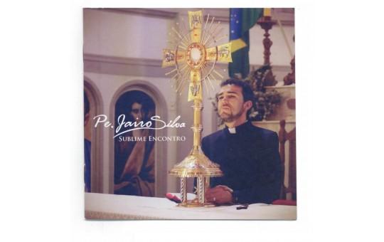 CD SUBLIME ENCONTRO PE. JAIRO SILVA