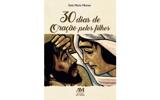 30 DIAS DE ORAÇÃO PELOS FILHOS
