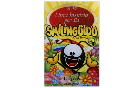 LIVRO UMA HISTÓRIA POR DIA C/CD - SMILINGUIDOS E SUA TURMA
